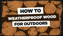 how-to-weatherproof-wood-for-outdoors