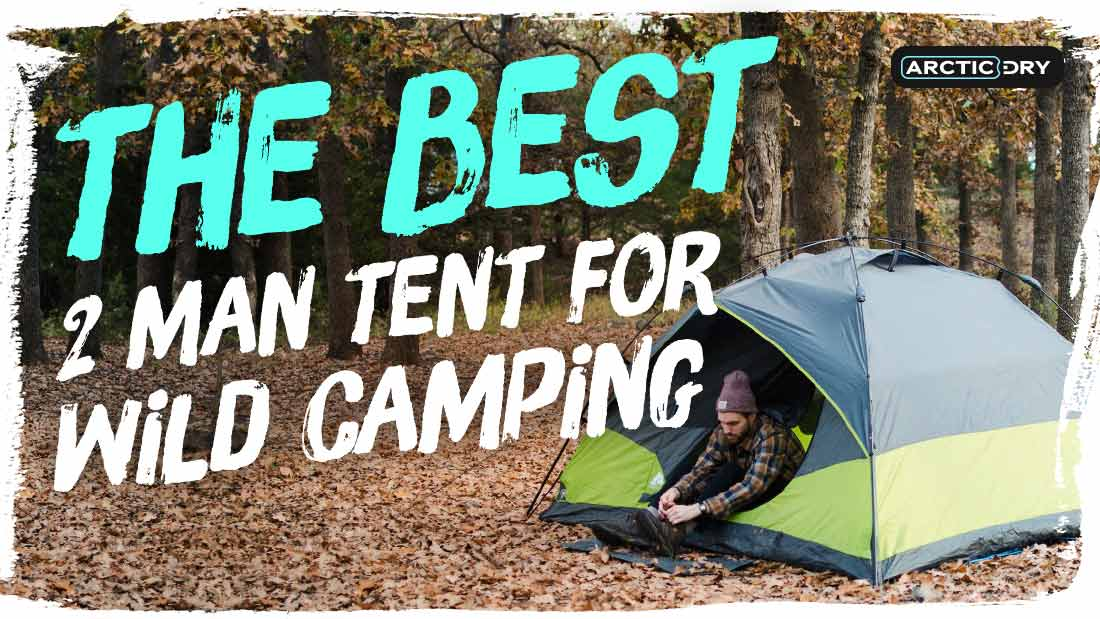 best-2-man-tent-for-wild-camping