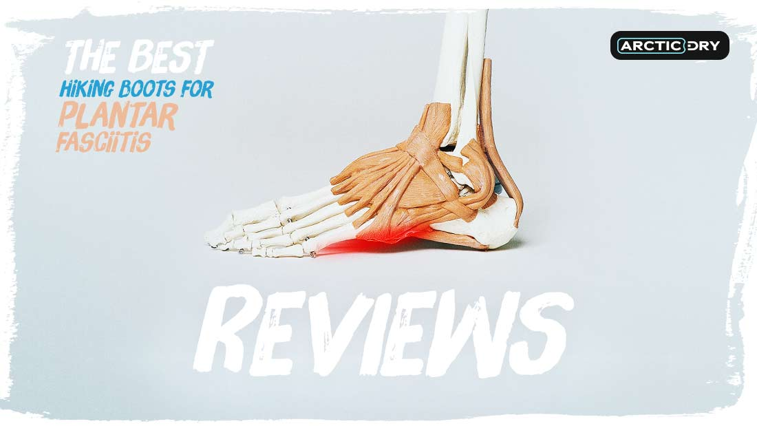 hiking-boots-for-plantar-fasciitis-reviews
