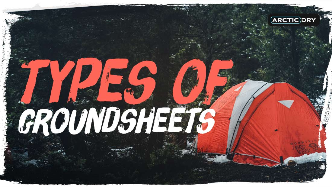 types-of-groundsheets