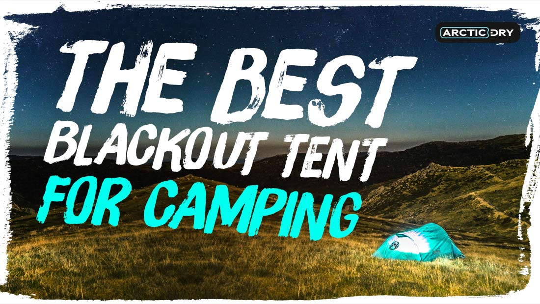 best-blackout-tent