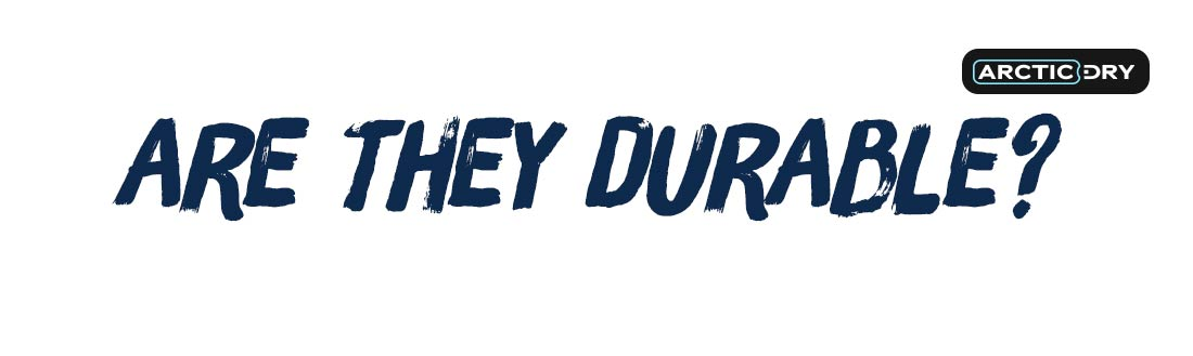 are-they-durable