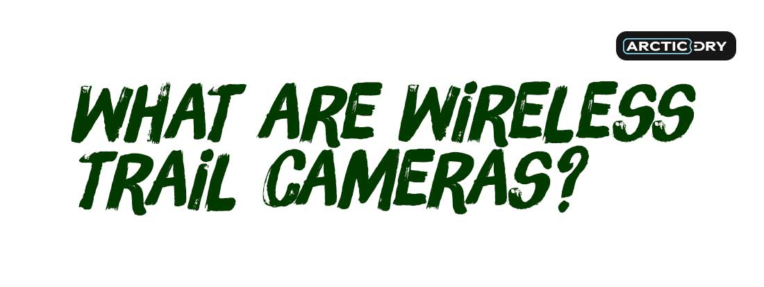 what-are-wireless-trail-cameras